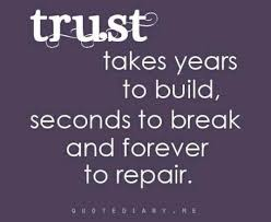 Trust takes a long time to fix